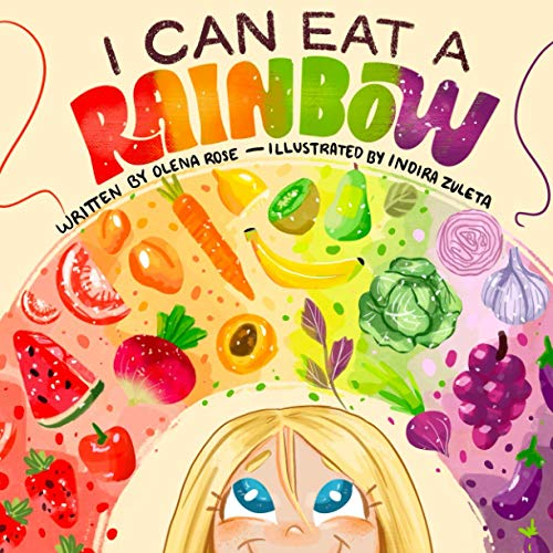 I Can Eat a Rainbow (Children's Book Collection)
