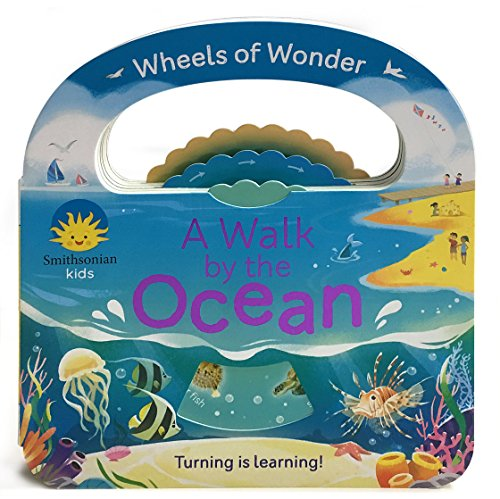 Smithsonian Kids: A Walk by the Ocean (Wheels of Wonder)