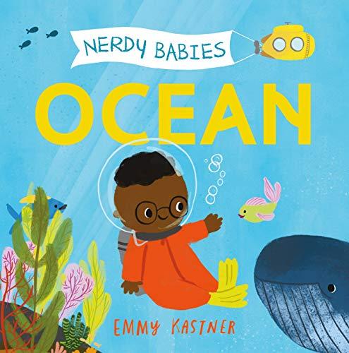 Nerdy Babies: Ocean (Nerdy Babies, 1)