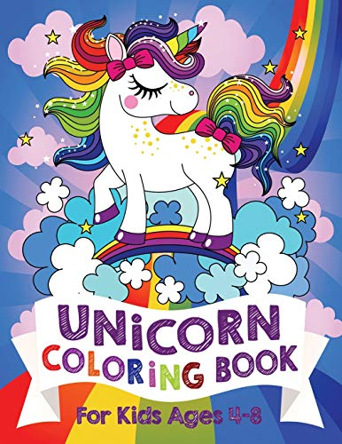 Unicorn Coloring Book: For Kids Ages 4-8 (US Edition) (Silly Bear Coloring...