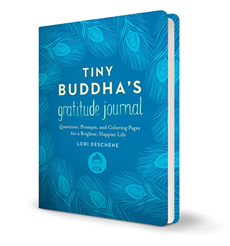 Tiny Buddha's Gratitude Journal: Questions, Prompts, and Coloring Pages for...