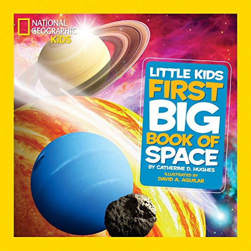 National Geographic Little Kids First Big Book of Space (National...