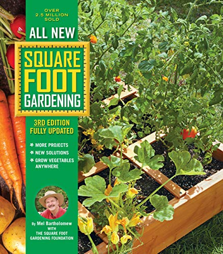All New Square Foot Gardening, 3rd Edition, Fully Updated: MORE Projects -...