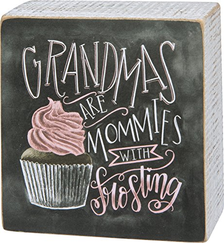 Primitives by Kathy Wood Wooden Box Sign 4 X 4 X .75 Inch Grandmas are...