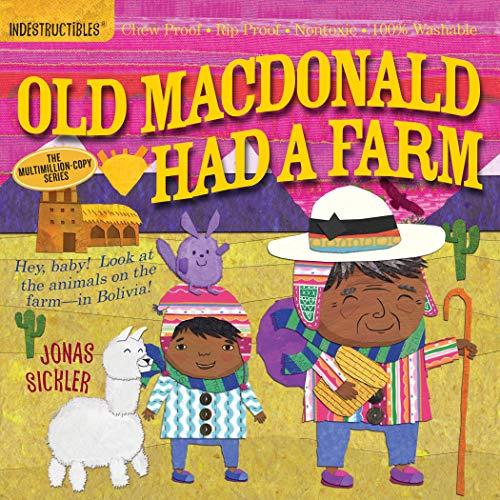 Indestructibles: Old MacDonald Had a Farm: Chew Proof · Rip Proof ·...