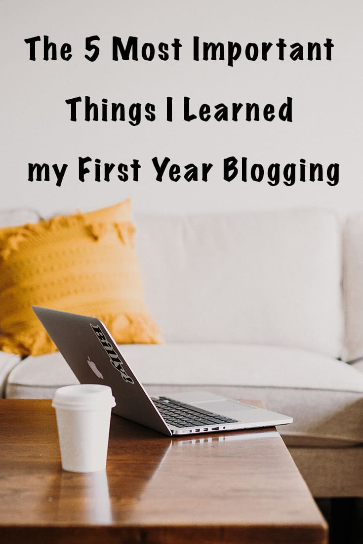 the 5 most important things I learned my first year blogging