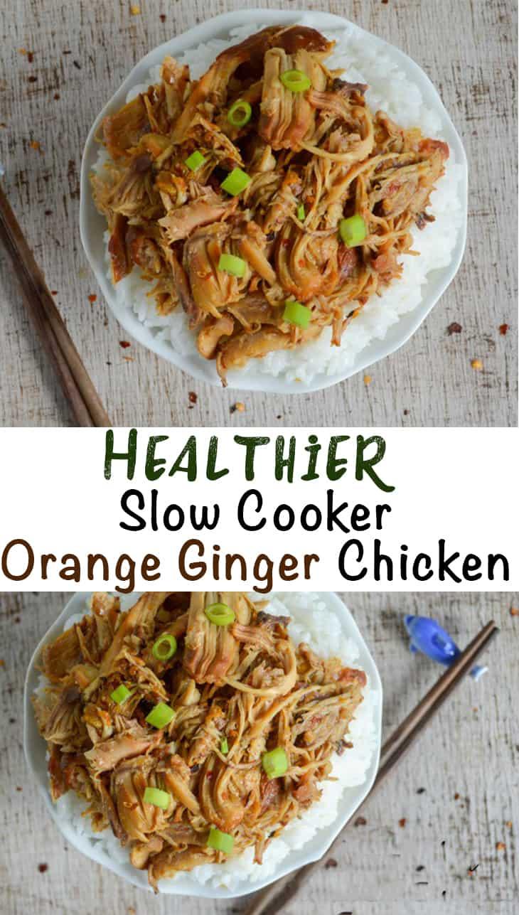 healthier slow cooker orange ginger chicken