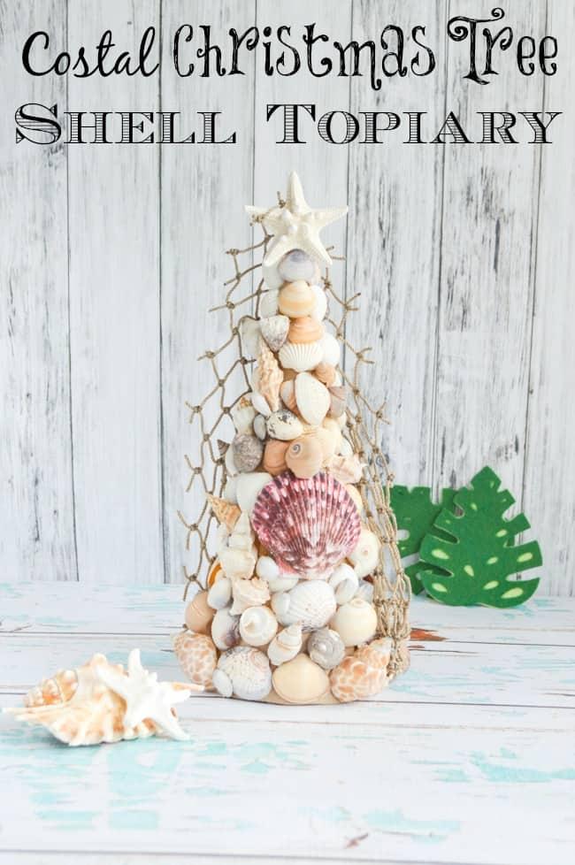 Coastal Christmas Tree Shell Topiary Tutorial