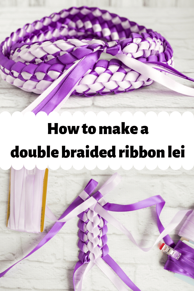 How to make a double braided ribbon lei