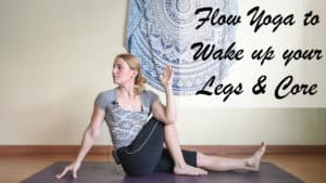 Yoga to Wake up your Hamstrings and Core