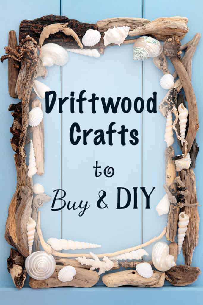 Beachy crafts for How to make driftwood crafts