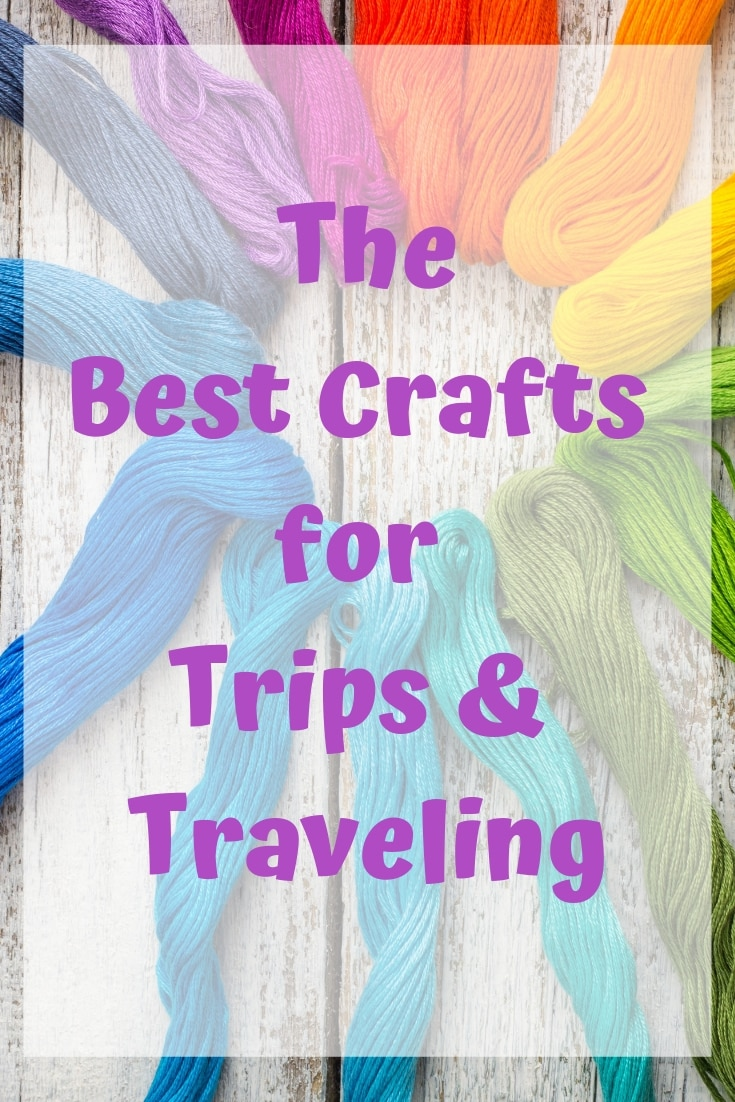 Discover tried and true crafts for traveling! The best crafts for tips and traveling, including what crafts you can bring on an airplane!