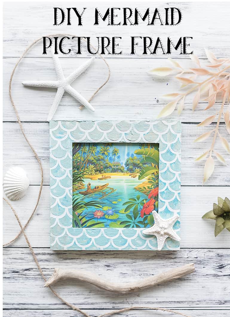 DIY Mermaid Picture Frame Tutorial