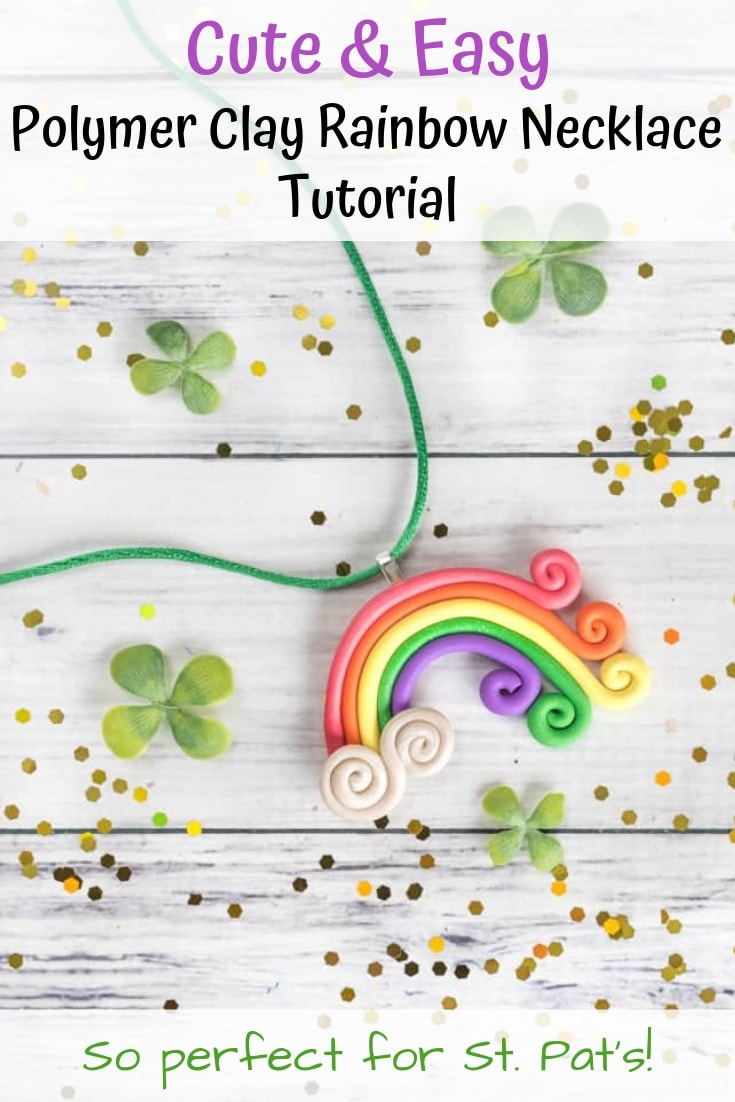 Cute and easy polymer clay rainbow necklace tutorial for St. Patrick's Day