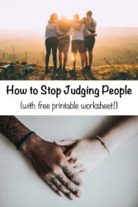 """Photo of friends hugging with text overlay """"How to Stop Judging People (with free printable worksheet!)"""""""