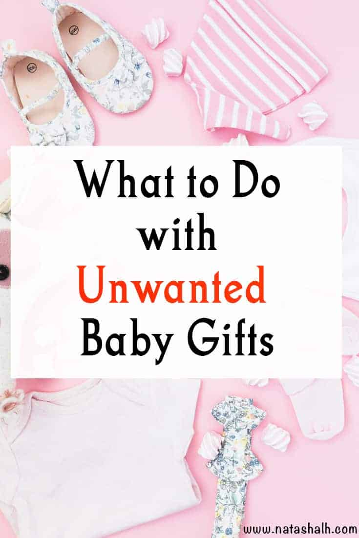 what to do with unwanted baby shower gifts