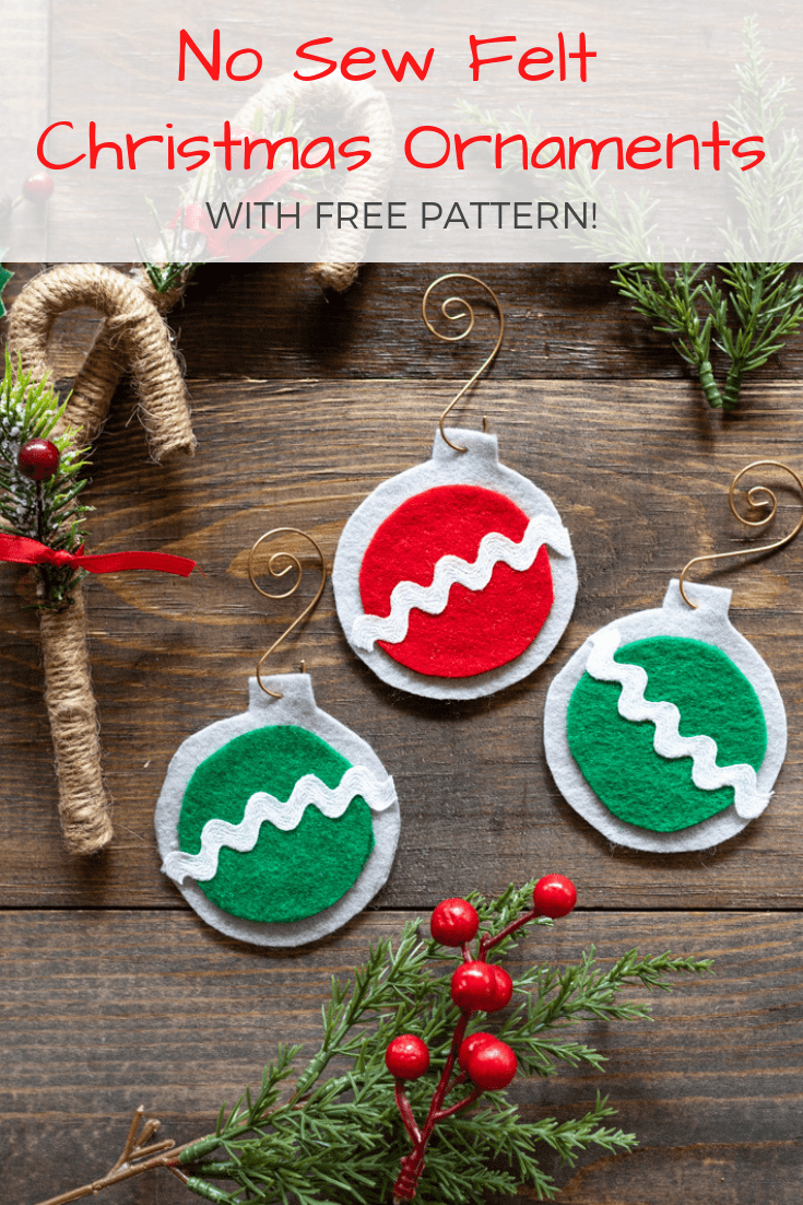 easy no sew felt Christmas ornaments with free printable pattern