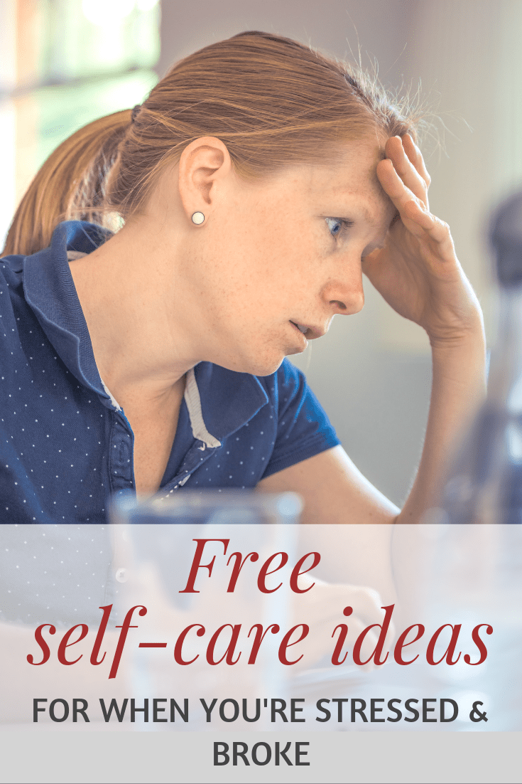 free self-care ideas for when you're stressed and broke