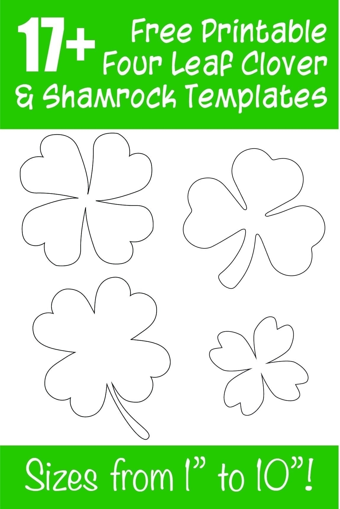"""Grab these free printable shamrock cutouts & four leaf shamrock template printables for your St. Patrick's Day crafts! 17+ free printable shamrock templates from small to huge! Sizes range from 1"""" up to 10""""!"""