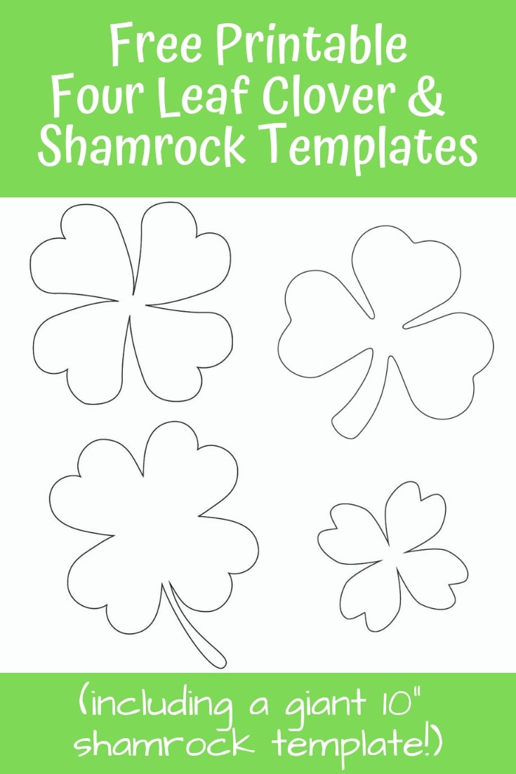 Download these free printable four leaf clover and shamrock templates for St. Patrick's Day!