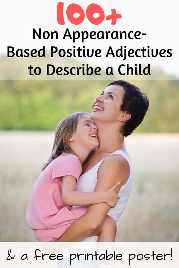 Non Appearance-Based Positive Adjectives to Describe a Child and a free printable poster