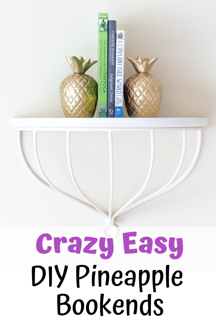 These DIY gold pineapple bookends are so easy. No cement mixing here!