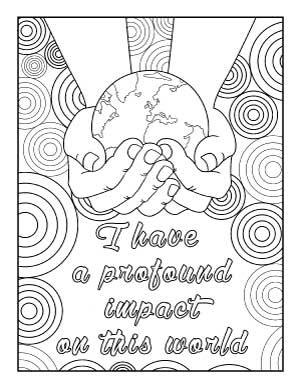 I-have-a-profound-impact-on-this-world-coloring-page