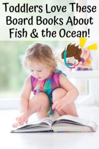 Toddlers Love These Board Books About the Ocean!