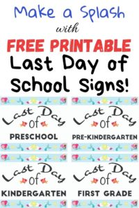 free printable last day of school signs with mermaids