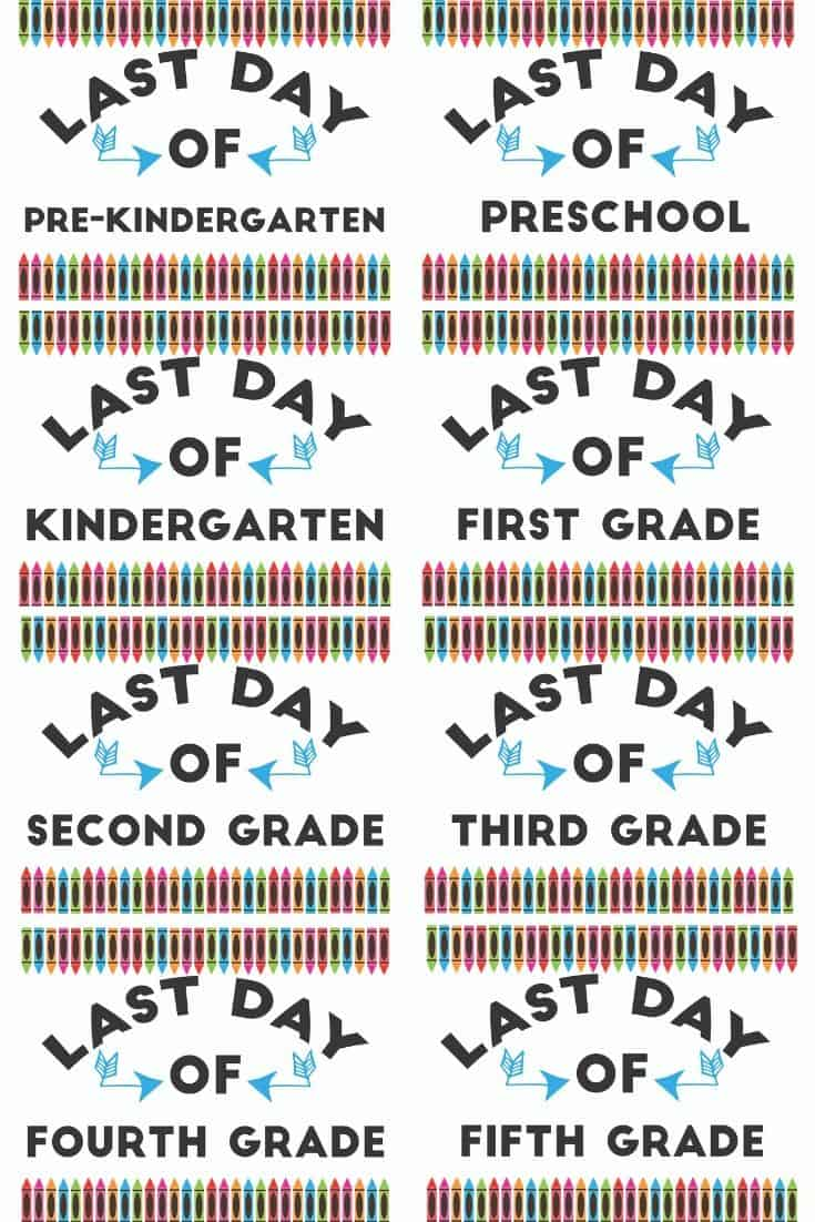 printable last day of school signs with crayons