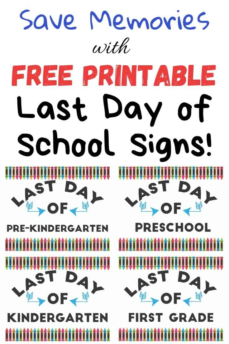 save memories with free printable last day of school signs