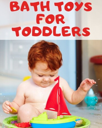 """Photo of toddler in tub with caption """"super fun bath toys for toddlers"""""""