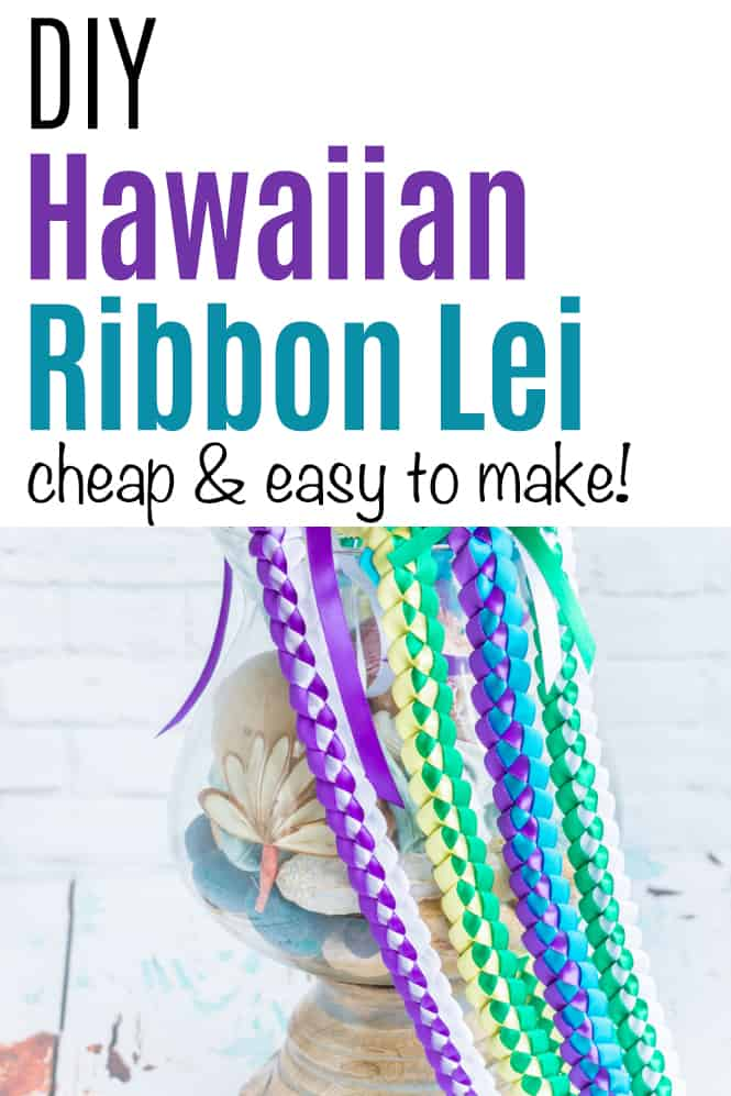 """text """"Diy Hawaiian ribbon lei - cheap and easy to make!"""" over a picture of four braided ribbon lei"""