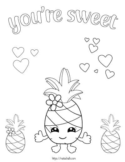 """text """"you are sweet"""" with three pineapples to color"""