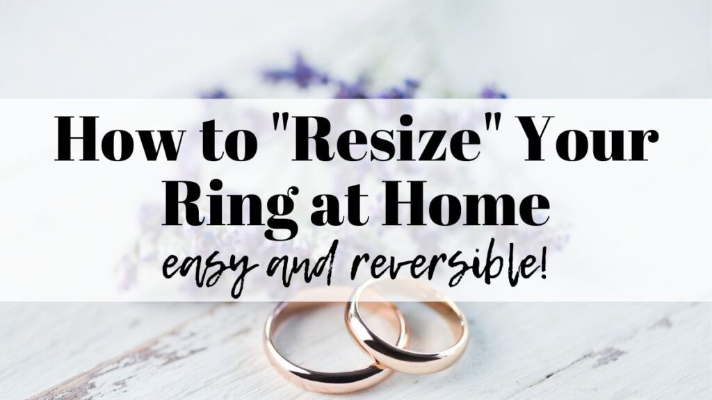 """text """"how to resize your ring at home - easy and reversible"""" overplayed on a photo of a pair of wedding rings"""