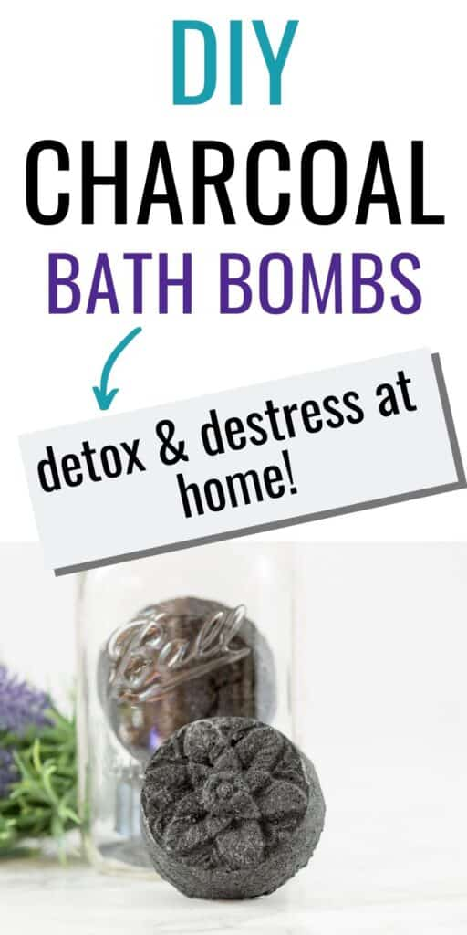 """text """"diy charcoal bath bombs -> detox and destress at home!"""" with a picture of an activated charcoal bath bomb made in a circular floral mold."""