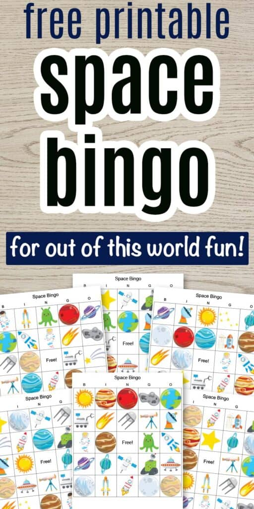 """Text """"free printable space bingo for out of this world fun"""" on a wood background with a preview of 6 outer space bingo cards featuring cartoon space images"""