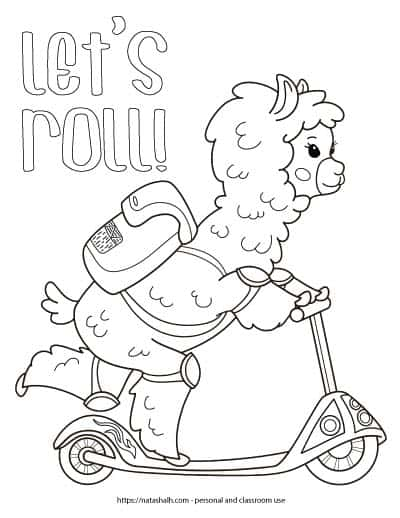"""Free printable llama coloring page with a llama riding a scooter with a backpack. The llama has on knee pads and elbow pads and is looking forward. The text """"let's roll!"""" is in bubble letters above the llama's backpack."""