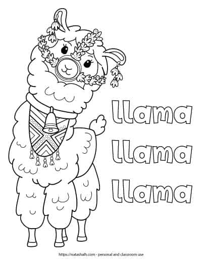 Free printable coloring page with a cute llama and the text llama llama llama in bubble letters. The llama is wearing a bell around its neck and a patterned bib with tassels. It also have a halter and earring made with flowers.