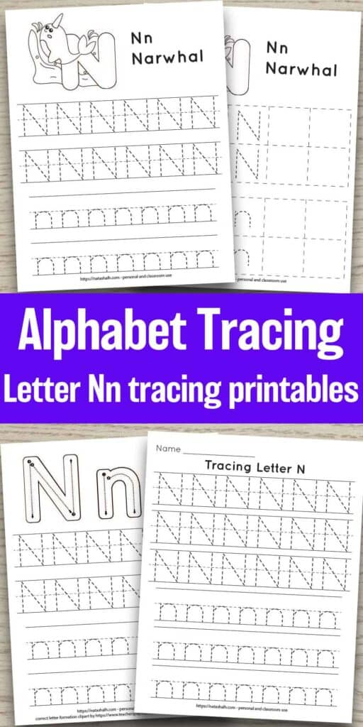 Four printable letter n tracing pages on a wood background. All feature uppercase and lowercase letter n's to trace in a dotted font. Two have a narwhal to color and one page has correct letter formation graphics for uppercase and lowercase n's. The last page is all lined tracing practice with no additional graphics.