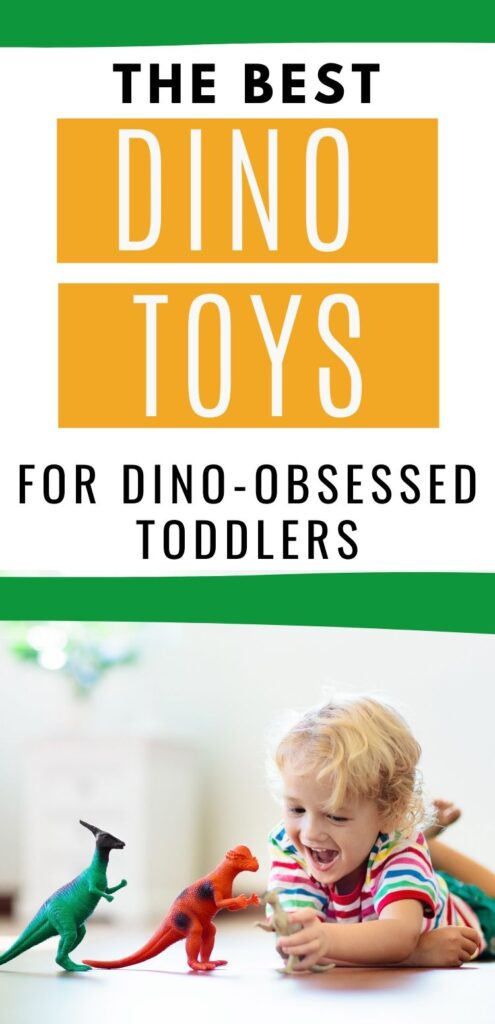 "Text ""the best dino toys for dino-obsessed toddlers"" with a picture of a young boy playing on the floor with plastic dinosaurs"