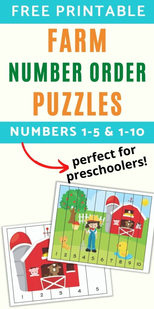 """text """"free printable farm number order puzzles - numbers 1-5 & 1-10 - perfect for preschoolers!"""" with a preview of two number sequence puzzles. One has a barn and a sun with numbers 1-5. The other has a farm scene with numbers 1-10."""
