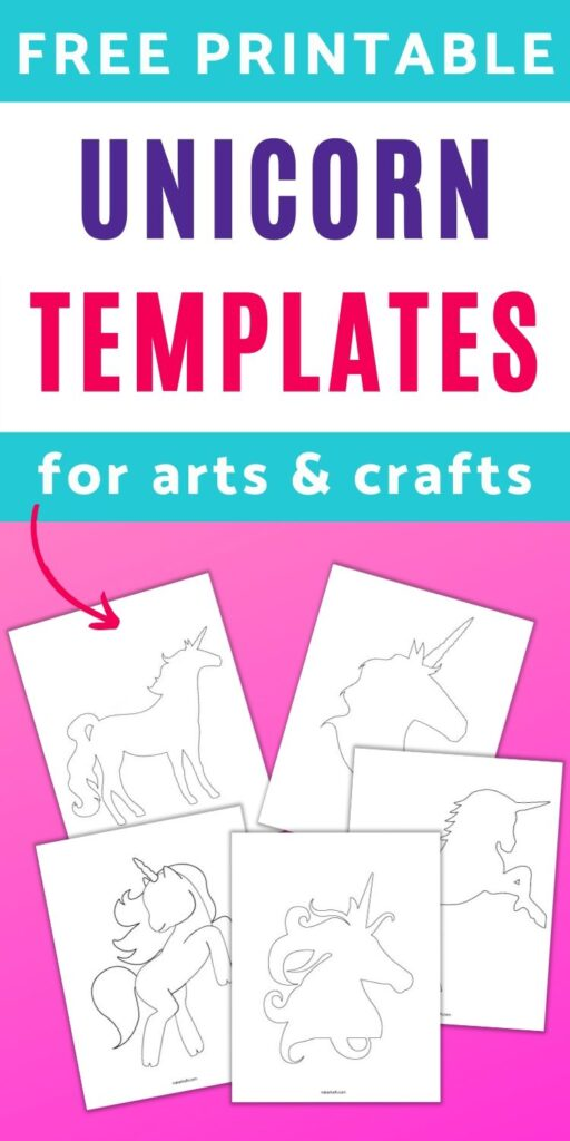 "text ""free printable unicorn templates for arts and crafts"" with a preview of 5 printable unicorn templates on a pink background. There are two unicorn head silhouettes and three standing unicorn outlines."