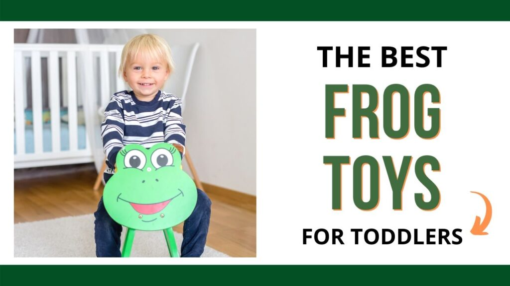 """on the left is a toddler boy riding a rocker that looks like a frog. He is blond and wearing a blue and white striped shirt. On the right is the text """"The best frog toys for toddlers"""""""
