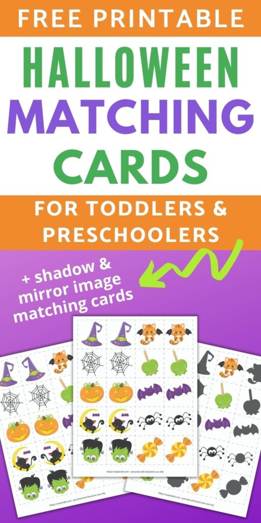 """text """"free printable Halloween matching game for toddlers and preschoolers + shadow & mirror image matching cards"""" text. Below the text is a preview with three printable Halloween matching game pages on a purple background. Each sheet has 20 dotted squares with an image in each square for matching or memory games."""