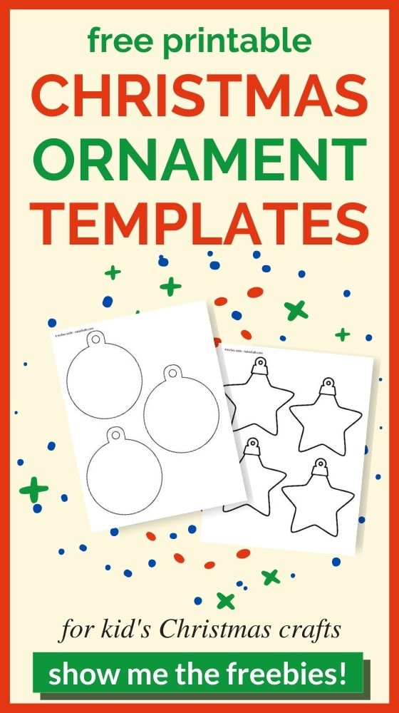 """text """"free printable Christmas ornament templates for kid's Christmas crafts with a green button and the text """"show me the freebies!"""""""" In the center is a preview of two printable ornament templates, one round and one with star shaped ornaments"""