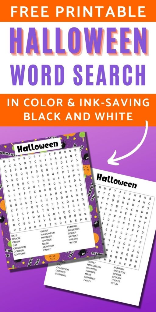 """text """"free printable Halloween word search in color and ink-saving black and white"""" Below is a purple gradient with a preview of the word searches. One has a purple Halloween background and the other is in black and white"""