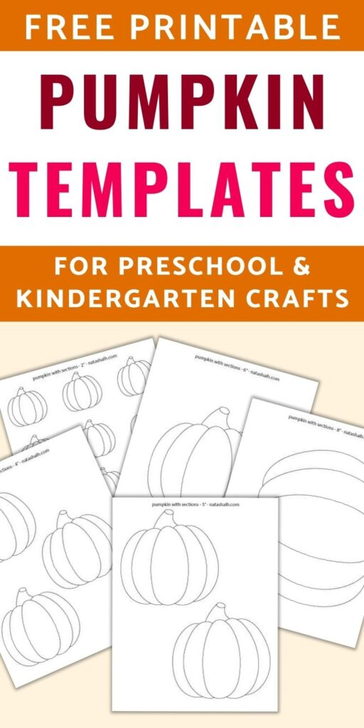 """text """"free printable pumpkin templates for preschool & kindergarten crafts"""" Below the text is a light tan box with previews of 5 printable simple pumpkin templets in various sizes from 2"""" small pumpkins to 8"""" pumpkins"""