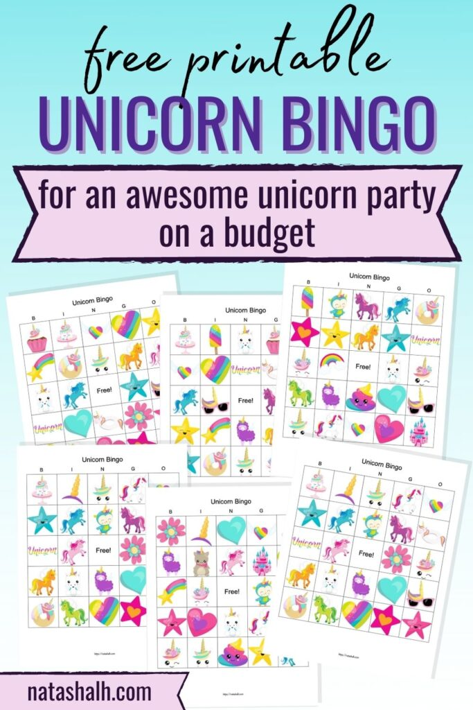 "text ""free printable unicorn bingo for an awesome unicorn party on a budget"" on a light blue gradient background. Below are previews of six printable bingo boards featuring cartoon rainbow and unicorn images."