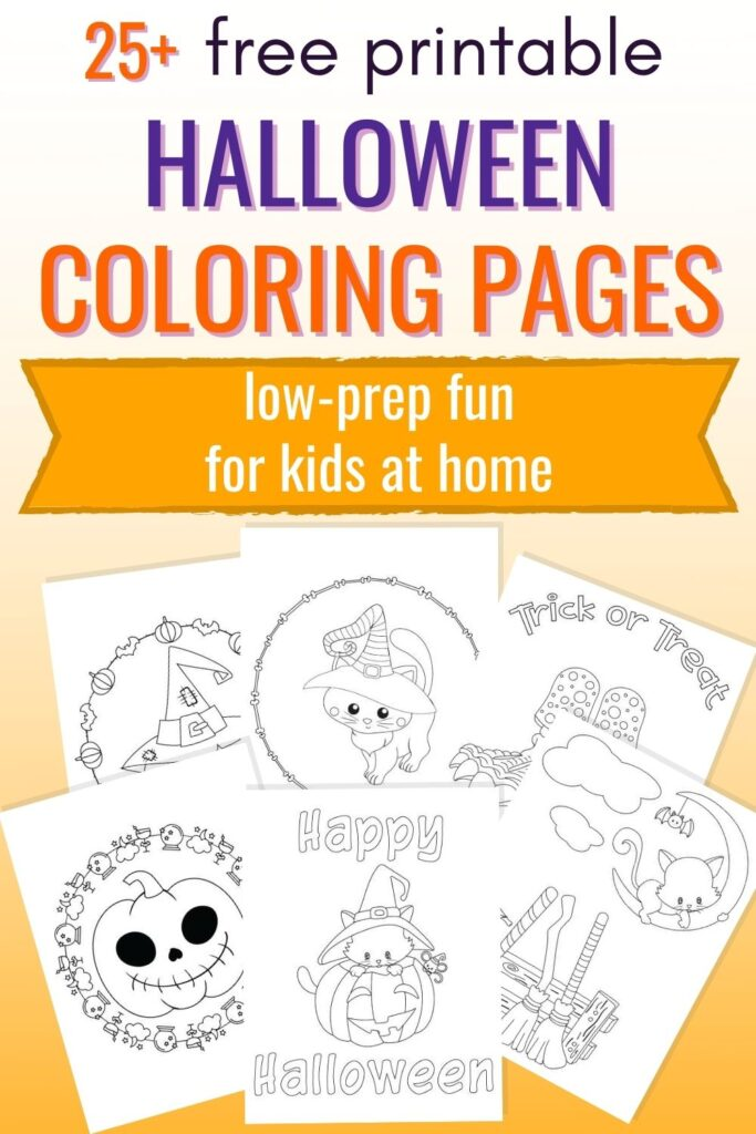 """text """"Free printable halloween coloring pages - low-prep fun for kids at home"""" with a preview of six cute Halloween coloring pages for kids"""